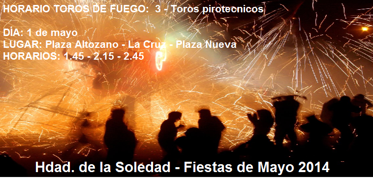 Toros de fuego para la noche del 30 al 1 de mayo