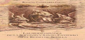 D. Ramón Cañizares Japón presentará su libro  «Hermandades de la Soledad y Santo Entierro en el Reino de Sevilla»