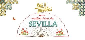 Los cinco pueblos con más encanto de Sevilla