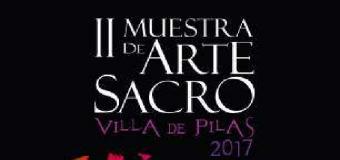 """Llega la II Muestra de Arte Sacro """"Villa de Pilas"""""""