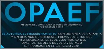 El OPAEF autoriza el fraccionamiento como consecuencia de la declaración del Estado de Alarma